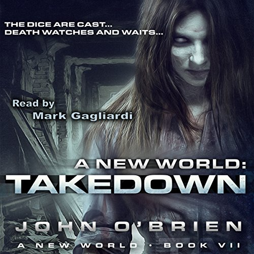 A New World: Takedown, Book 7
