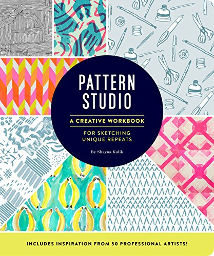 Pattern Studio: A Creative Workbook for Sketching Unique Repeats ()