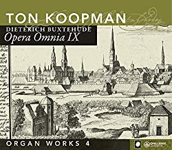 Dietrich Buxtehude: Organ Works, Vol. 4