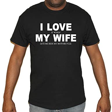 a0a2312e Amazon.com: Biker Life USA Men's I Love It When My Wife Motorcycle T-Shirt:  Clothing