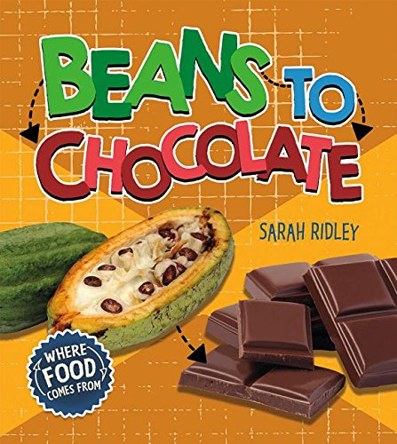 Beans to Chocolate (Where Food Comes from) by Crabtree Pub Co (Image #1)