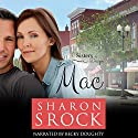 Mac: Sisters by Design, Book 1 Audiobook by Sharon Srock Narrated by Becky Doughty