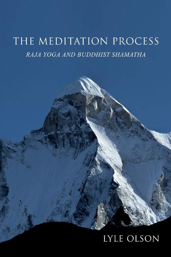 The Meditation Process: Raja Yoga and Buddhist Shamatha ...