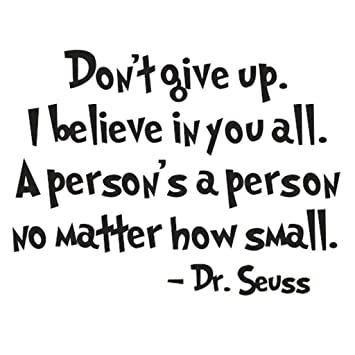 Amazoncom Nykkola Dr Seuss Dont Give Up Wall Art Vinyl Decals