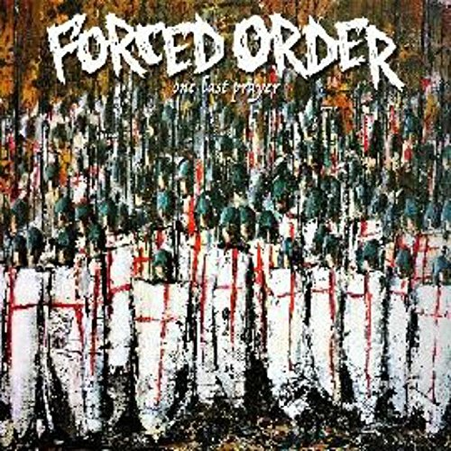 Forced Order - One Last Prayer (Digital Download Card)