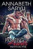 Fighting Hearts (Hearts So Fine Book 1)