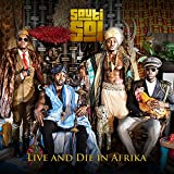 Live and Die in Afrika