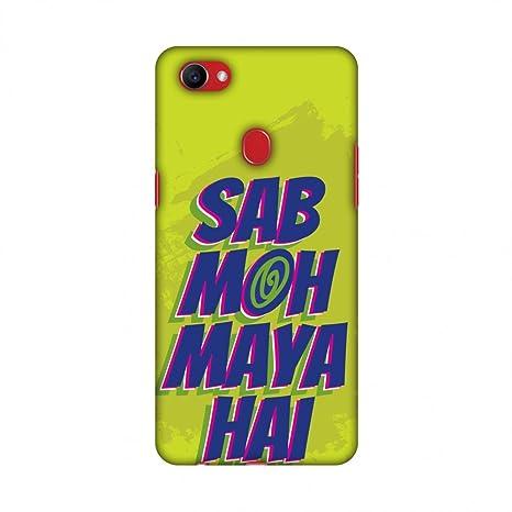 AMZER® Designer Case - Sab MOH Maya Hai for Oppo F7: Buy