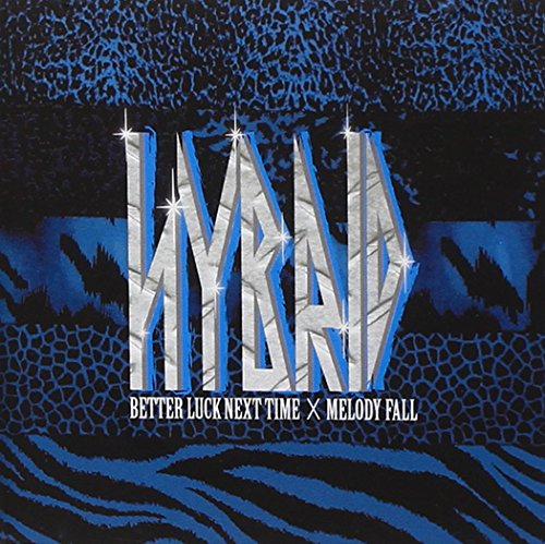 Better Luck Next Time Melody Fall - Hybrid