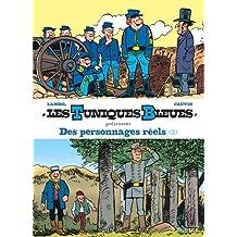 Les Tuniques bleues présentent 08 : Des personnages réels 2/2