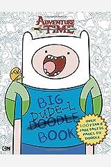 Big Dude-L Book: An Adventure Time Doodle Book Paperback