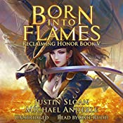 Born Into Flames: Reclaiming Honor, Book 5 | Justin Sloan, Michael Anderle