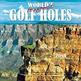World s Toughest Golf Holes 2018 12 x 12 Inch Monthly Square Wall Calendar by Wyman, Golfing Outdoor Sport