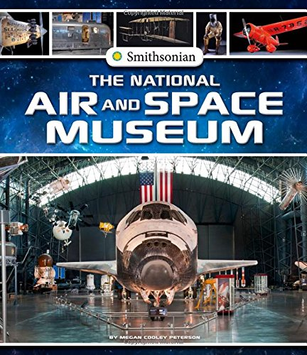 The National Air and Space Museum (Smithsonian Field