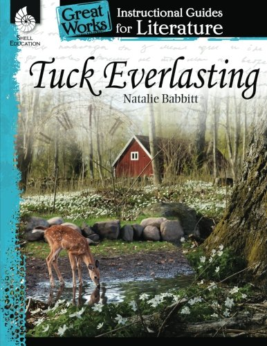 Tuck Everlasting: An Instructional Guide for Literature (Great Works)