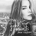 The Good Parents: A Novel Audiobook by Joan London Narrated by Jasmin De Main