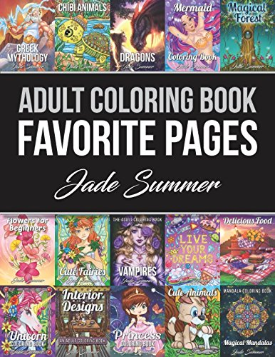 Adult Coloring Book: Favorite Pages | 50 Premium Coloring Pages from The Jade Summer Collection cover