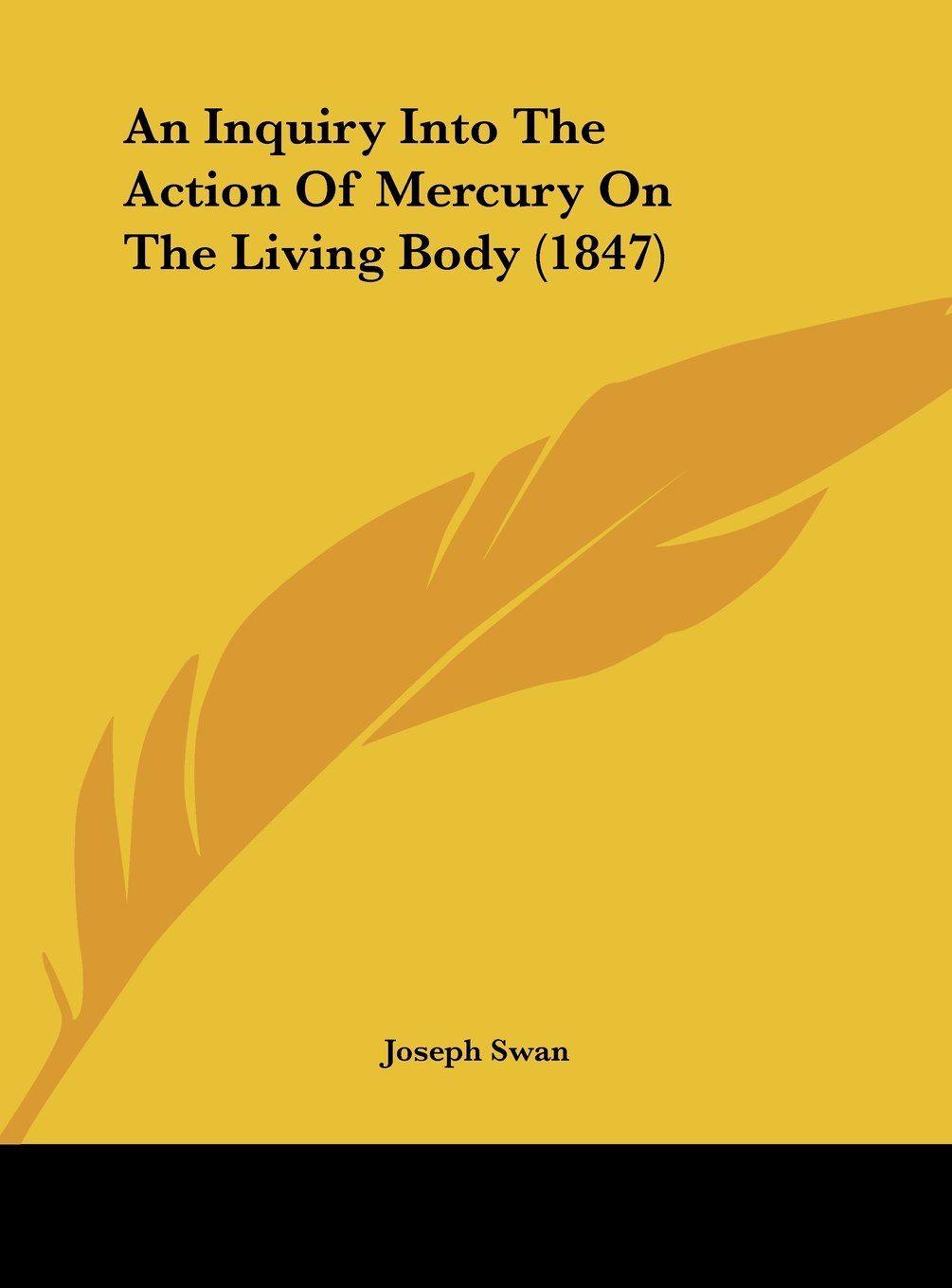 An Inquiry Into the Action of Mercury on the Living Body (1847) ebook