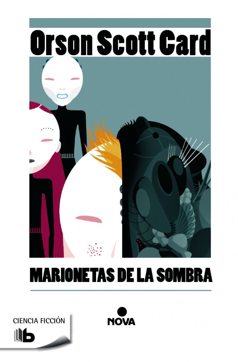 Marionetas de la sombra (Saga de Ender 8) (B DE BOLSILLO) Tapa blanda – 25 feb 2015 Orson Scott Card 8490700370 Science Fiction - General Spanish: Adult Fiction