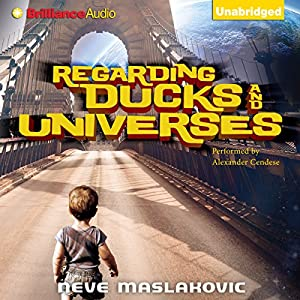 Regarding Ducks and Universes Audiobook