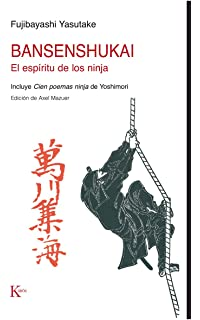 The Book Of Ninja: The Bansenshukai - Japans Premier Ninja ...