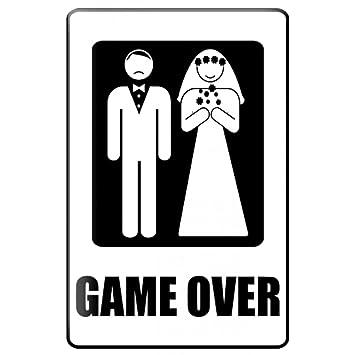 Blechschild Warnschild Game Over Hochzeitspaar In Schwarz Weiss