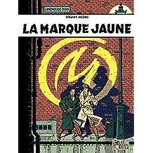 Blake et Mortimer - Tome 6 - Marque Jaune (La) (French Edition)