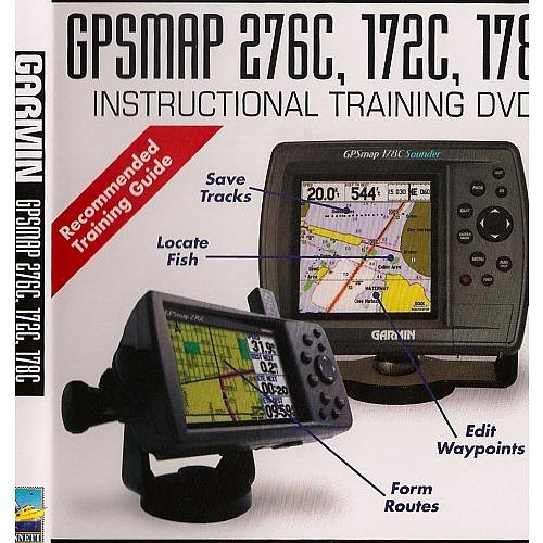 BENNETT MARINE GARMIN CHARTPLOTTER 276C, 172C AND 178C INSTRUCTIONAL TRAINING DVD (Gps Instructional Dvds)