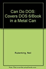 Can Do DOS: Covers DOS 6/Book in a Metal Can Hardcover