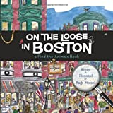 On the Loose in Boston, Sage Stossel, 1933212926