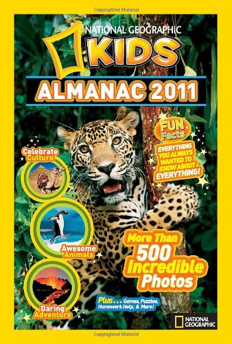 National Geographic Kids Almanac 2011  National Geographic Kids Almanac  Quality