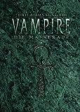 Vampire: Die Maskerade Jubiläumsausgabe (V20): ICH BIN EIN TIER, UM NICHT ZU EINEM TIER ZU WERDEN / Ein Erzählspiel um persönlichen Horror