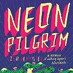 Neon Pilgrim | Lisa Dempster