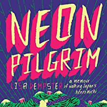 Neon Pilgrim Audiobook by Lisa Dempster Narrated by Lisa Dempster