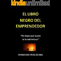 """EL LIBRO NEGRO DEL EMPRENDEDOR: """"NO DIGAS QUE NUNCA TE LO ADVIRTIERON"""""""