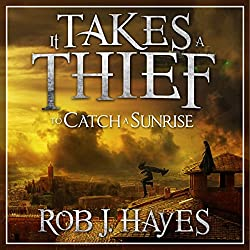 It Takes a Thief to Catch a Sunrise
