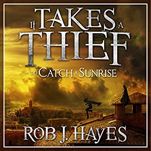 It Takes a Thief to Catch a Sunrise Audiobook
