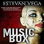 Music Box: Digital Short, Thriller | Estevan Vega