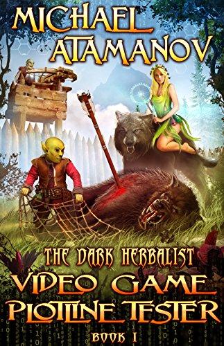 Video Game Plotline Tester (The Dark Herbalist Book #1) LitRPG series cover