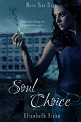 Soul Choice (More than Magic) Paperback