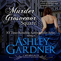 MURDER IN GROSVENOR SQUARE: CAPTAIN LACEY REGENCY MYSTERIES, BOOK 9