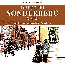 Sonderberg & Co. und das psychomagnetische Experiment (Sonderberg & Co. 5)