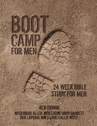 Boot Camp For Men: 24 Week Bible Study For Men pdf