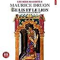 Le lis et le lion (Les rois maudits 6) Audiobook by Maurice Druon Narrated by François Berland