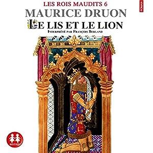 Le lis et le lion (Les rois maudits 6) Audiobook
