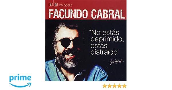 0ad83f1ce No Estás Deprimido, Estás Distraído: Facundo Cabral: Amazon.es: Música