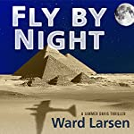 Fly by Night | Ward Larsen