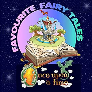 Once upon a Time: Favourite Fairy Tales Audiobook
