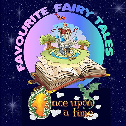 Once upon a Time: Favourite Fairy Tales
