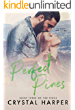 Perfect Pines (The Pines Book Three)